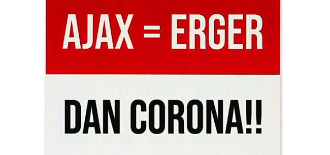 Foto: Walgelijke stickers over Ajax en Corona gespot: gemeente grijpt in